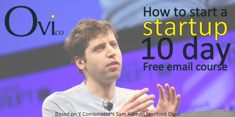 How to Start a Startup - 10 day free email course